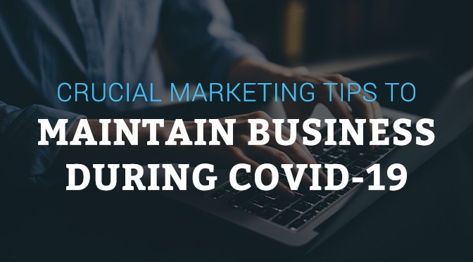 Maintain Business During COVID-19 Hughes Media Marketing